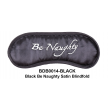 Black Diamond Bondage SATIN BE NAUGHTY BLINDFOLD BLACK